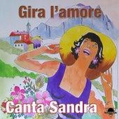 Gira l'amore by Sandra