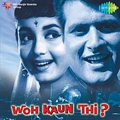 Play & Download Woh Kaun Thi (Original Motion Picture Soundtrack) by Various Artists | Napster
