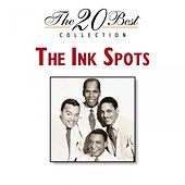 Play & Download The 20 Best Collection by The Ink Spots | Napster