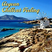 Play & Download Aegean Chillout Feeling by Various Artists | Napster