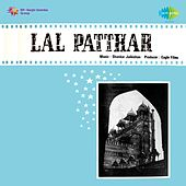 Lal Patthar (Original Motion Picture Soundtrack) by Various Artists
