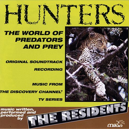 Play & Download Hunters by The Residents | Napster