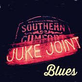 Play & Download Juke Joint Blues by Various Artists | Napster