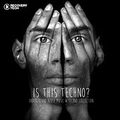 Is This Techno? by Various Artists