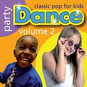 Play & Download Party Dance: Classic Pop for Kids, Vol. 2 by Kidzone | Napster