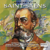 Play & Download Greatest Hits: Saint-Saëns by Various Artists | Napster