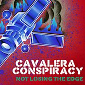 Play & Download Not Losing The Edge by Cavalera Conspiracy | Napster