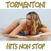 Play & Download Tormentoni (Hits Non Stop) by Various Artists | Napster