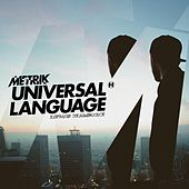 Universal Language by Metrik