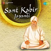 Saint Kabir Jayanti by Various Artists
