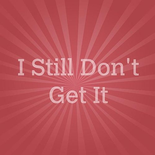Play & Download I Still Don't Get It Tribute to Nick Jonas by Deebri Media | Napster