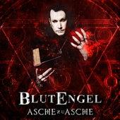 Asche zu Asche by Blutengel