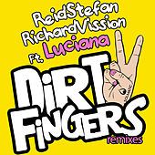 Play & Download Dirty Fingers (Remixes) by Richard Vission | Napster