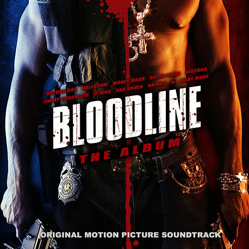Bloodline: The Album by Various Artists
