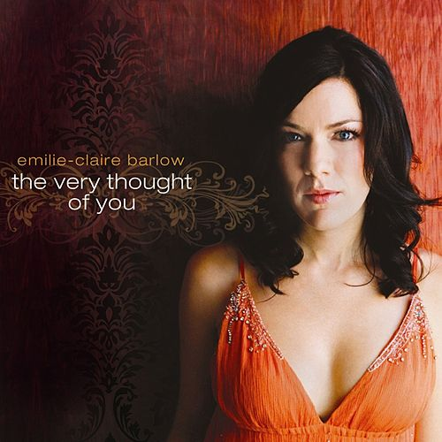 Play & Download The Very Thought Of You by Emilie-Claire Barlow | Napster