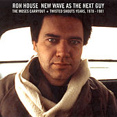 New Wave as the Next Guy by Ron House