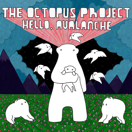Play & Download Hello, Avalanche by The Octopus Project | Napster