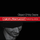 Play & Download Object Of My Desire by Nick Fiorucci | Napster