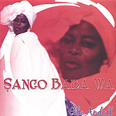 Play & Download Sango Ba Ba Wa by Ella Andall | Napster