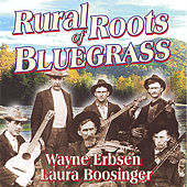 Rural Roots of Bluegrass by Wayne Erbsen