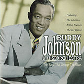 Play & Download The Band That Swings The Blues by Buddy Johnson | Napster
