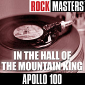 Play & Download Rock Masters: In The Hall Of The Mountain King by Apollo 100 | Napster