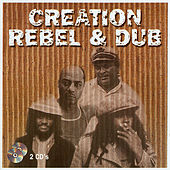 Play & Download Creation - Rebel & Dub - CD 1 by Various Artists | Napster