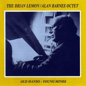 Play & Download Old Hands - Young Minds by Brian Lemon | Napster