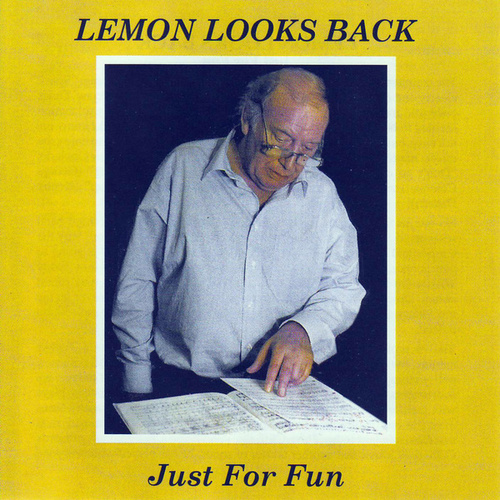 Play & Download Lemon Looks Back - Just For Fun by Brian Lemon | Napster