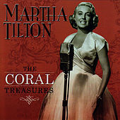 Play & Download The Coral Treasures by Martha Tilton | Napster