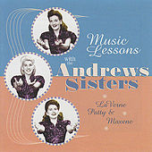 Music Lessons With The Andrews Sisters by Various Artists