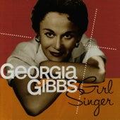 Girl Singer by Georgia Gibbs