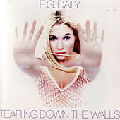 Tearing Down the Walls by E.G. Daily