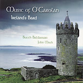 Music Of O'Carlan - Ireland's Bard by Butch Baldassari