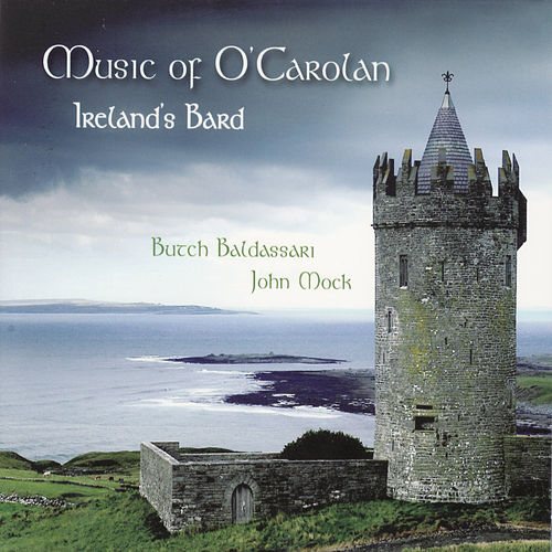Play & Download Music Of O'Carlan - Ireland's Bard by Butch Baldassari | Napster