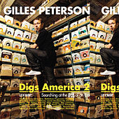 Play & Download Gilles Peterson Digs America Vol.2 by Gilles Peterson | Napster