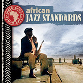 African Jazz Standards by Various Artists