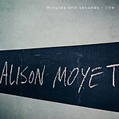 Play & Download Minutes and Seconds (live) by Alison Moyet | Napster