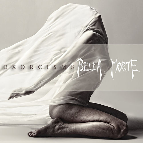 Play & Download Exorcisms by Bella Morte | Napster
