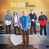 Play & Download The Heartbeat by Citizen | Napster