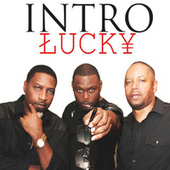 Lucky - Single by Intro