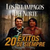 20 Exitos de Siempre by Los Relampagos Del Norte