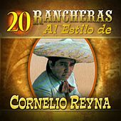 Play & Download 20 Rancheras by Cornelio Reyna | Napster