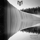 Play & Download Deep Ends by Mutants | Napster