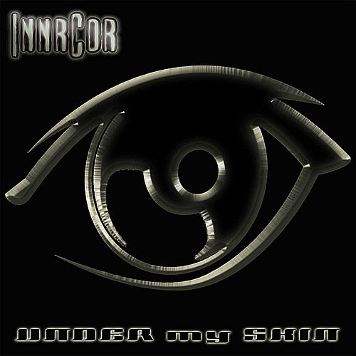 Under My Skin by Innrcor
