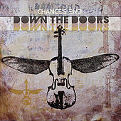 Down the Doors by Chance's End