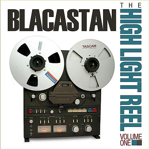 Play & Download The High Light Reel, Vol. I by Blacastan | Napster
