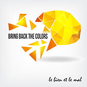 Bring Back the Colors, Vol. 04 by Various Artists