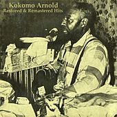 Restored & Remastered Hits by Kokomo Arnold