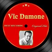 Play & Download Original Hits: Vic Damone by Vic Damone | Napster